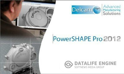 Обновление Delcam PowerSHAPE 2012 SP4 x86+x64 (2012, MULTILANG +RUS)