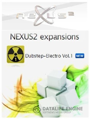 Nexus 2 Expansion Packs + Расширение Audio Dubstep-Electro 1