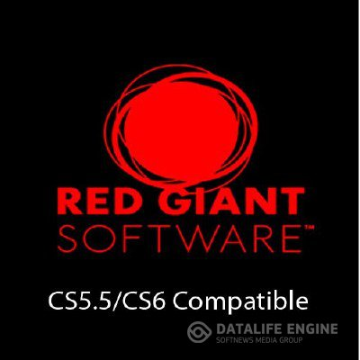 Red Giant: Complete Suite CS5.5/CS6 Compatible (Win64) 11.0.3