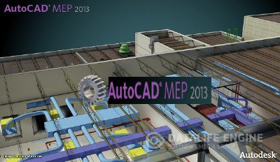 Autodesk AutoCAD MEP 2013 SP1 x86-x64 (English / Русский) ISZ-образ + Crack